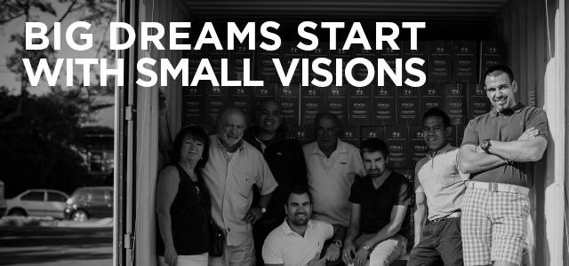 BIG DREAMS START WITH SMALL VISIONS